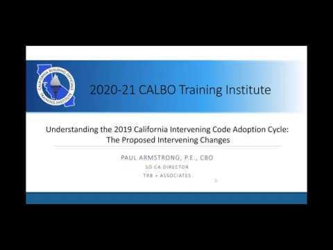 Understanding the 2019 California Intervening Code Adoption Cycle: The Proposed Changes and What's Next